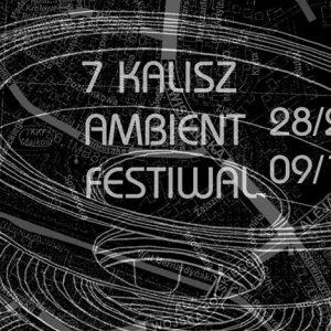 7. Kalisz Ambient Festiwal @ Centrum Kultury i Sztuki
