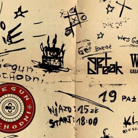 5 lat Bieguna Zachodniego / Wes Gałczyński & Power Train/ Get Break @ Klub Vinyl Aleja Marszałka Piłsudskiego 31, 35-074