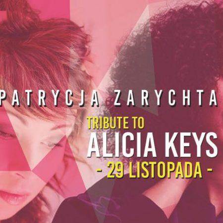 Tribute to Alicia Keys by Patrycja Zarychta @ BARdzo bardzo ul. Nowogrodzka 11, 00-513