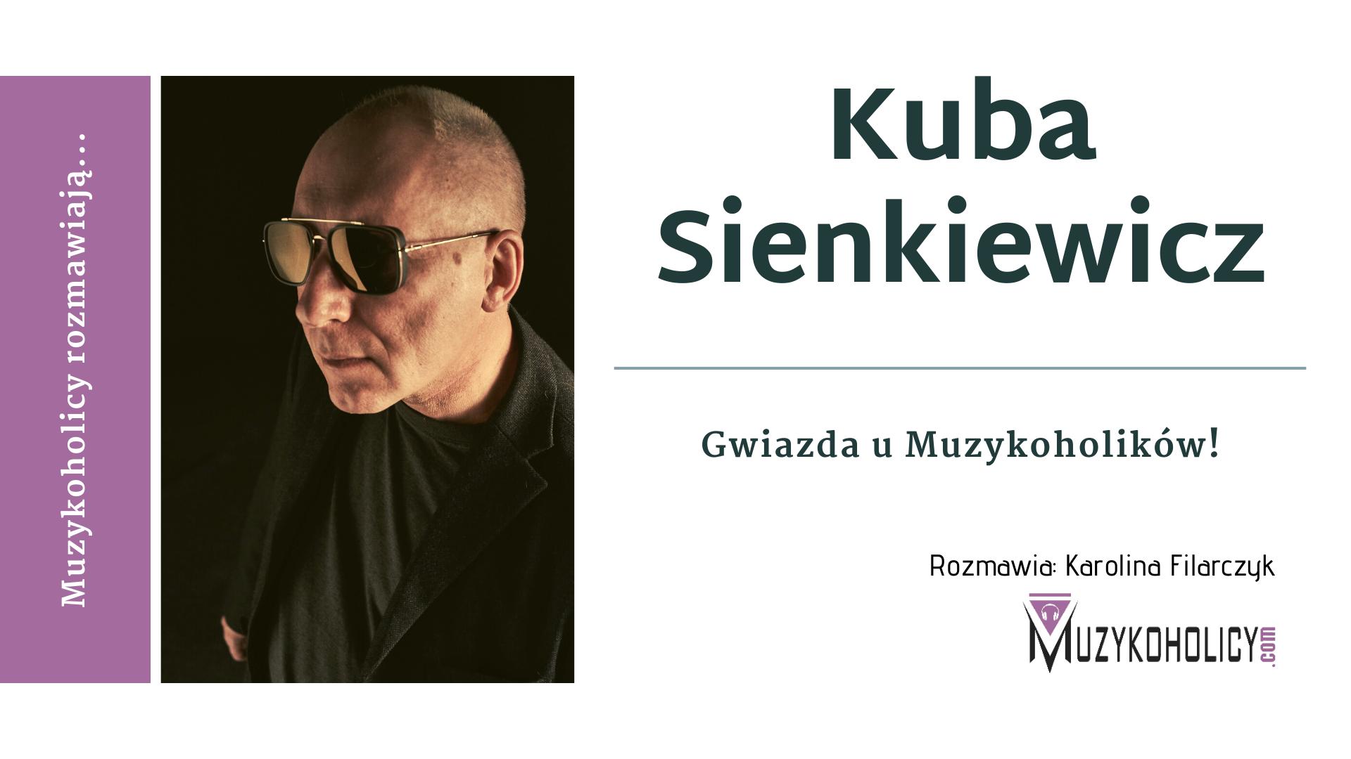 Gwiazda u Muzykoholików - Kuba Sienkiewicz
